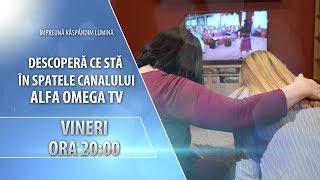 Recomandare: Em. specială despre Canalul Alfa Omega TV - vineri 15 noiembrie 2019, ora 20