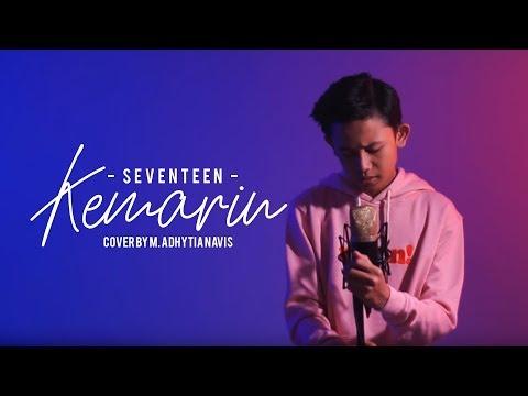 SEVENTEEN - Kemarin (Cover By M. Adhytia Navis )