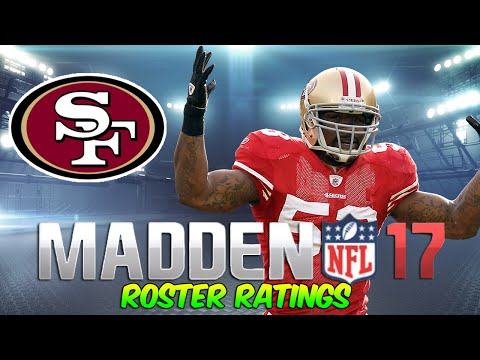 Early Madden 17 Ratings | 49ers ft. Navorro Bowman + Carlos Hyde
