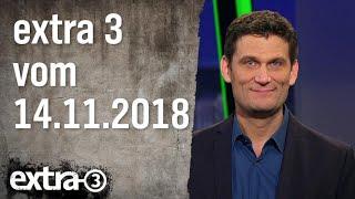 Extra 3 vom 14.11.2018