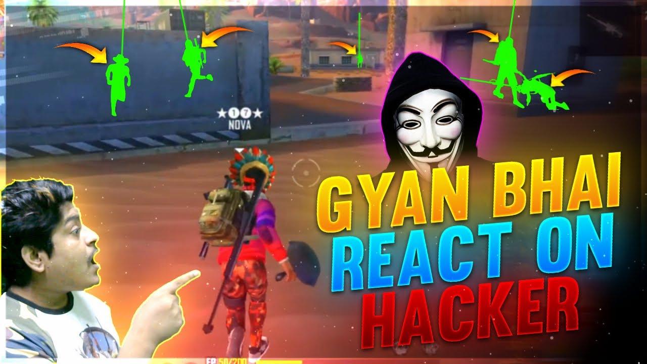 Hacker In My Game😠😠 Reaction of GyanSujan    Score 😱99999 Grandmaster Hacker    Garena Free Fire