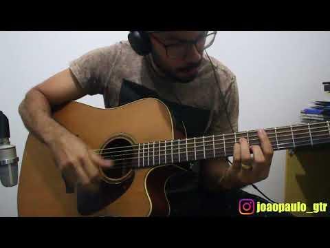 JP Oliveira - Pegada Que Desgrama - Naiara Azevedo (Violão Cover)