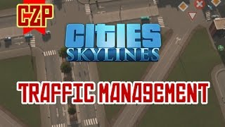 Cities Skylines - Traffic Management Tutorial | Part 1 |