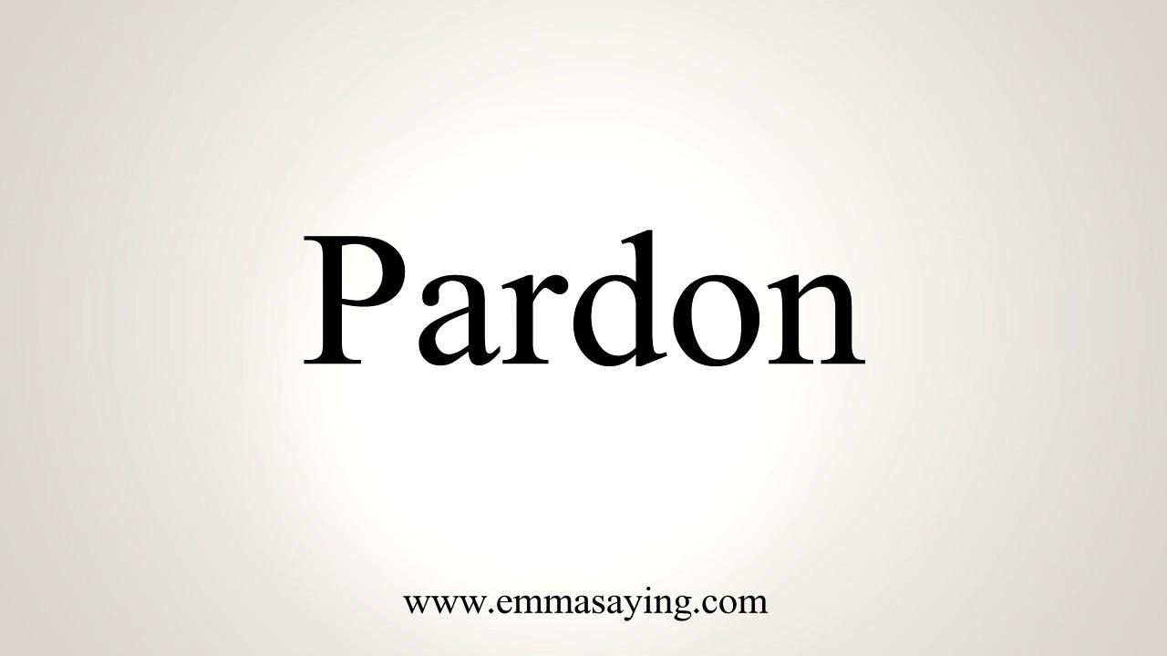 How To Pronounce Pardon