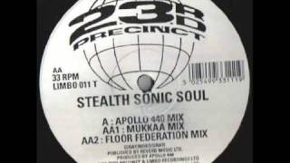 Stealth Sonic Soul - Stealth Sonic Soul (Apollo 440 Mix)