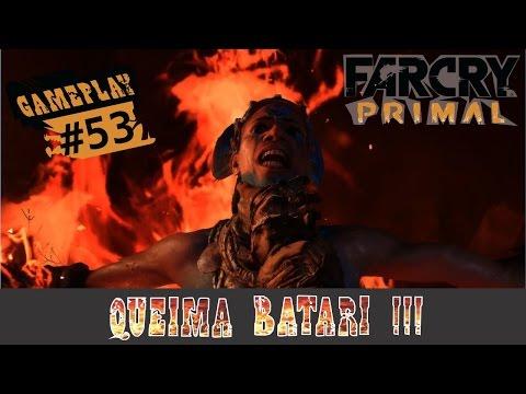 Far Cry Primal - #53 - Enfrentando Batari - O grande final!!! (Xbox One em Português)