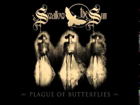 Swallow The Sun - Plague of Butterflies