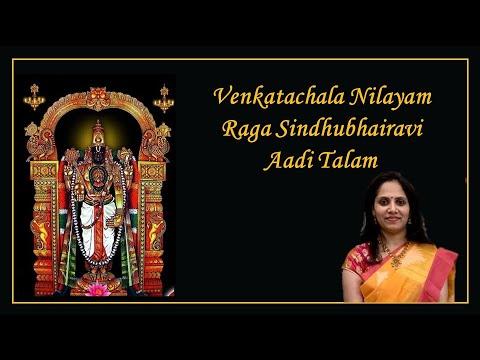 Venkatachala Nilayam- Sindhu Bhairavi