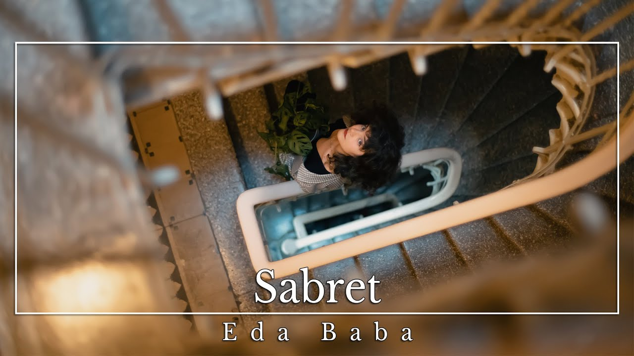 Eda Baba - Sabret