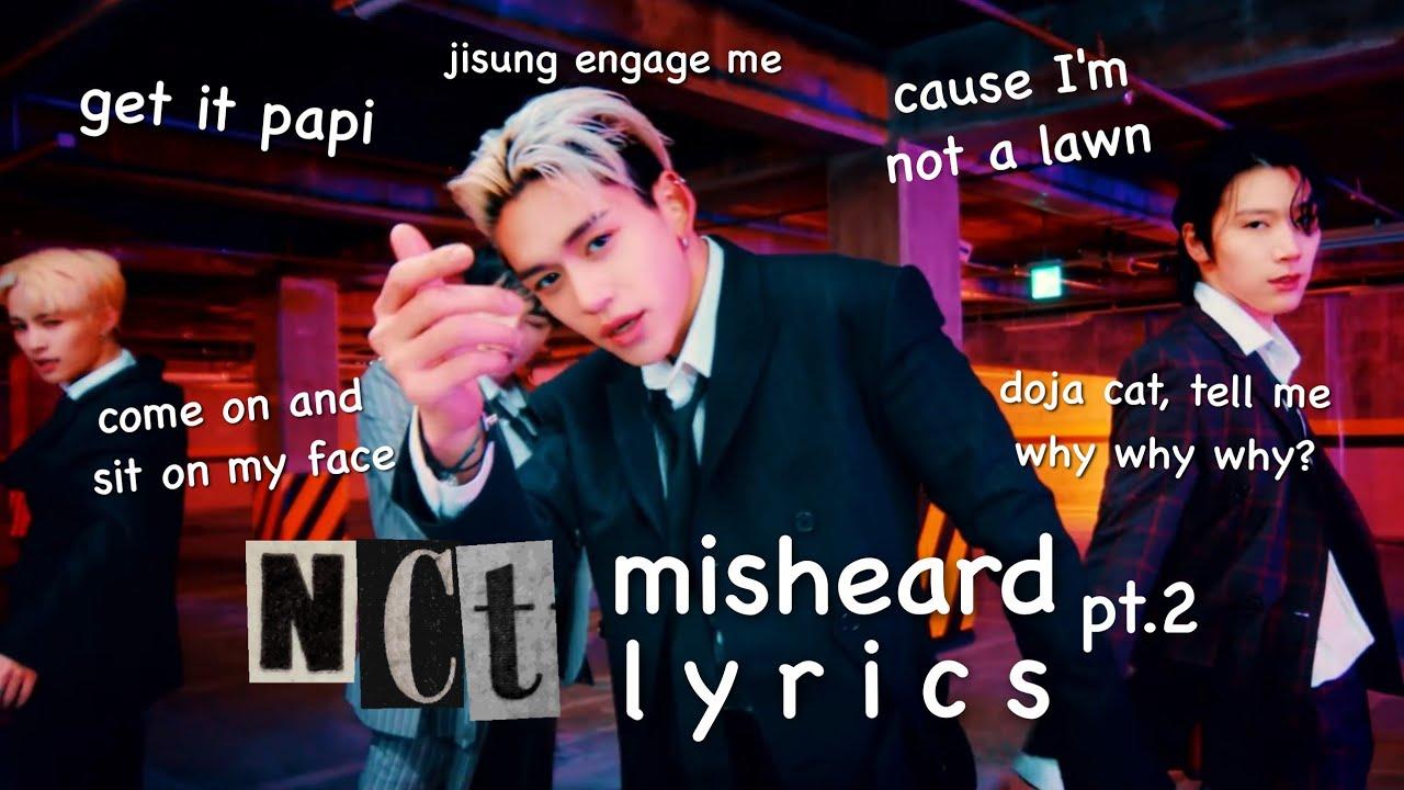 NCT Misheard Lyrics Part 2 (NCT 2020)