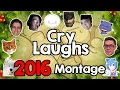 Cry Laughs: BEST OF 2016