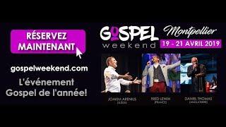 Gospel Weekend Montpellier 2019 (Français)