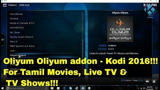 Oliyum Oliyum Addo - How to easily install in Kodi to watch Tamil Movies,  Live TV & TV Show for free by Mohammed Humayun Kabir