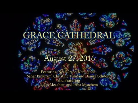 Grace Cathedral, Lucas Meachem, August 27th, 2016