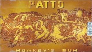 PATTO  Monkey`s Bum  7 -  8