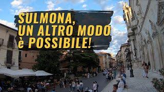 Sulmona, un altro modo è possibile!
