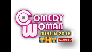 COMEDY WOMAN DUBLIN 2016
