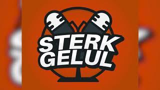 De Eerste Keer! | STERK GELUL PODCAST #1