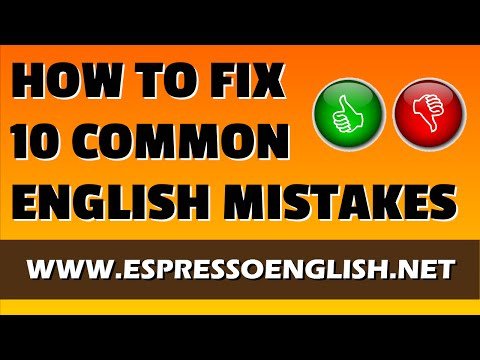 How to fix 10 common errors in English