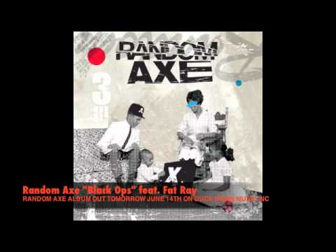 "Random Axe ""Black Ops"" (Audio)"