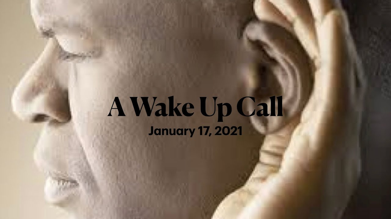January 17, 2020 - New Beginnings: A Wake Up Call