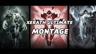League of Legends - Xerath Ultimate Montage Season 6 LoL 2016