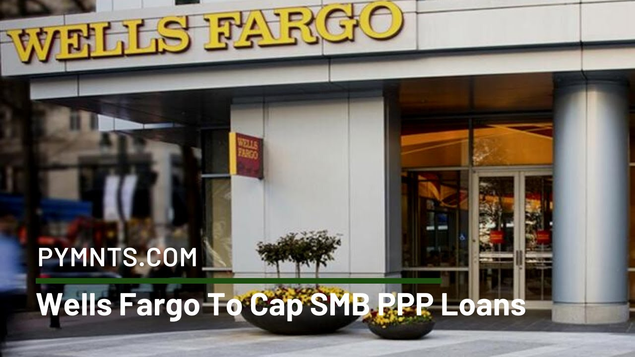 Wells Fargo To Extend Small Business Relief Loans Pymnts Com