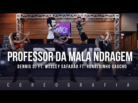 Professor da Malandragem - Dennis ft. Wesley Safadão ft. Ronaldinho Gaúcho - Coreografia   FitDance
