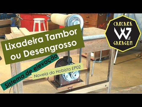 Como fiz 02/04 - Lixadeira Tambor Desengrosso - Reforço e sistema de elevação