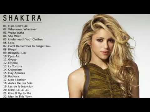Best Songs Of Shakira - Shakira Greatest Hits Full Album 2018