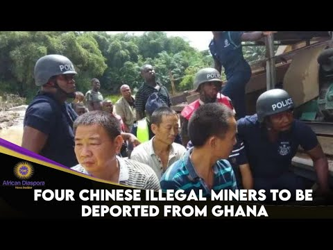 Four Chinese Illegal Miners To Be Deported From Ghana