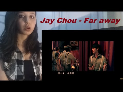Jay Chou - Far Away _ REACTION