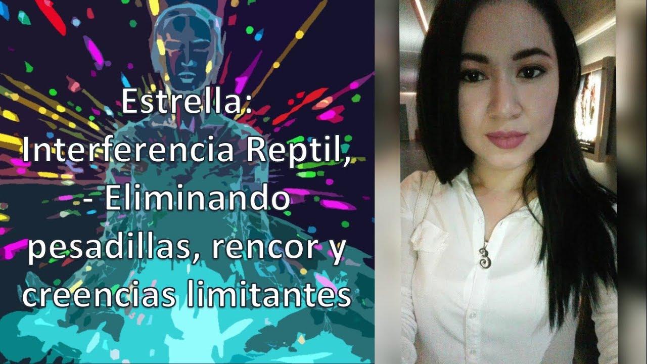 04 - Eli Estrella - Interferencia Reptil - Eliminando pesadillas, rencor y creencias limitantes