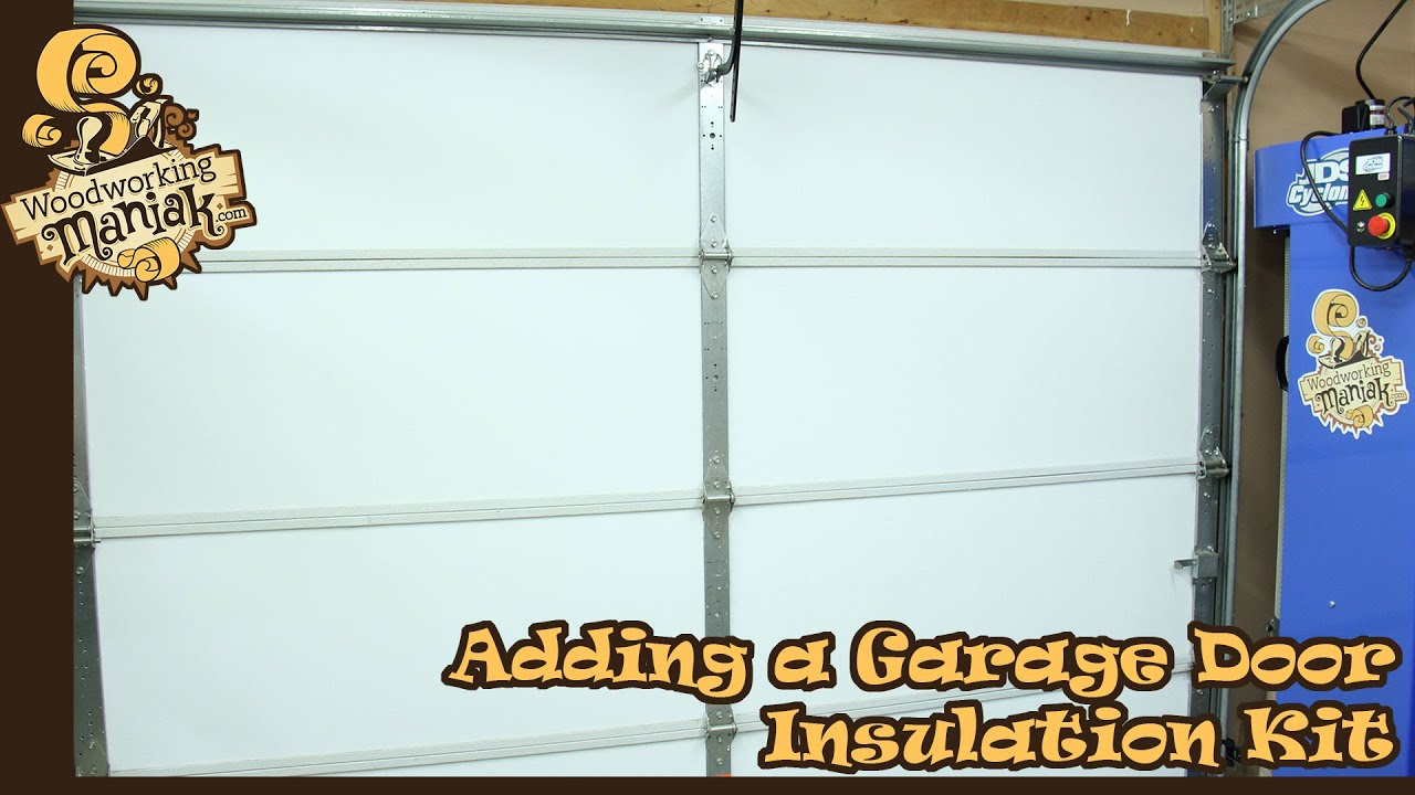 Adding A Garage Door Insulation Kit Youtube
