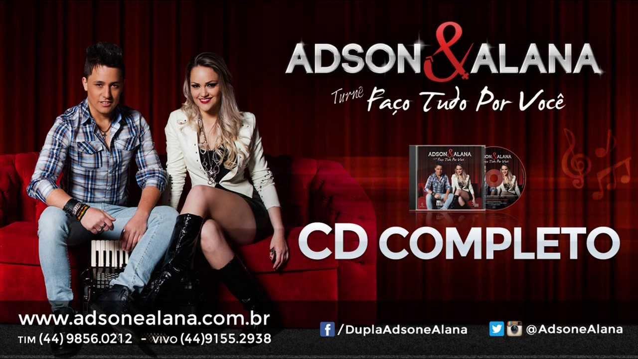 Adson E Alana Cd Completo Turne Faco Tudo Por Voce Sertanejo
