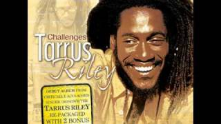 Tarrus Riley - Take Me Higher
