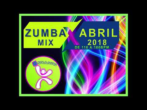 ZUMBA MIX ABRIL 2018 DEMO2-DJSAULIVAN