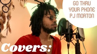 PJ Morton Cover | Go thru your phone (by Daron Lameek )
