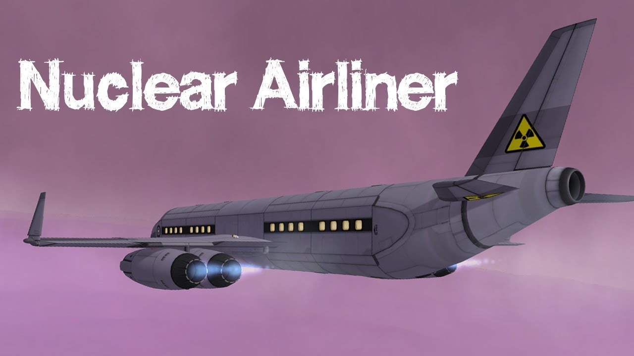 KSP: Nuclear-Powered Jetliner to EVE!