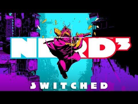 Katana Zero - Nerd³ Switched