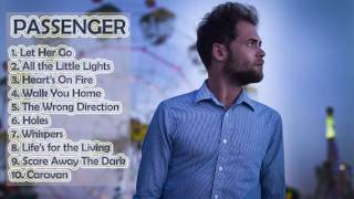 Repeat youtube video Passenger Top 10 Song