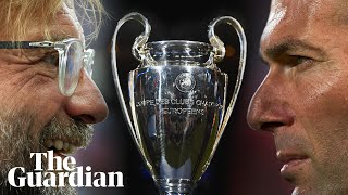Klopp v Zidane: the Champions League final in the managers' words