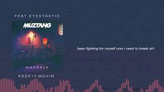 Muztang - Keep It Movin feat. Eyesthetic [OFFICIAL AUDIO & LYRICS]