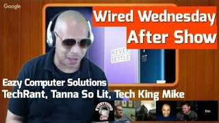 Wired Wednesday After Show, Huawei OS Beats Android? Word?