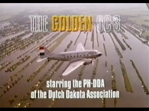 Full Documentary: The Golden DC-3 Dakota (1985)
