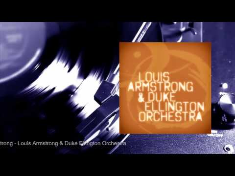 Louis Armstrong - Louis Armstrong & Duke Ellington Orchestra (Full Album)
