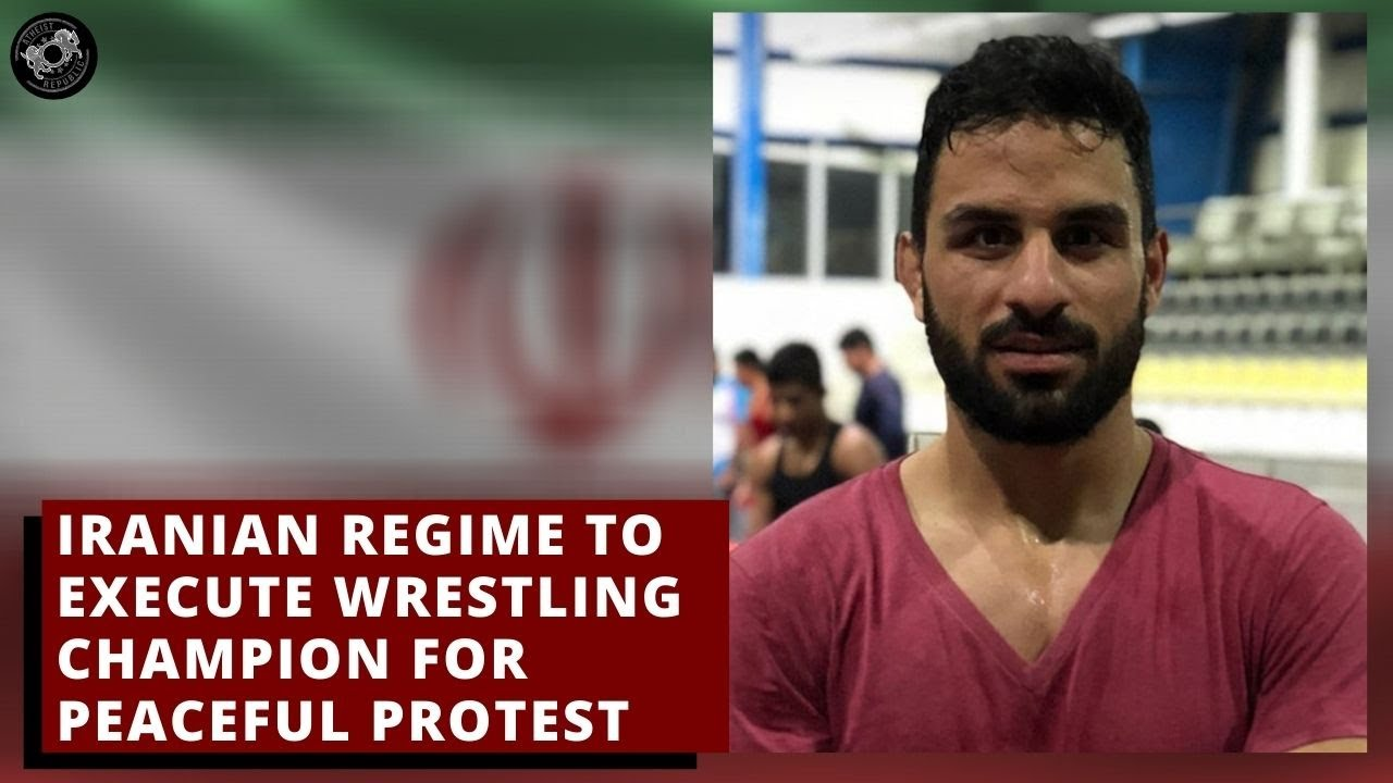 Iranian Regime to Execute Wrestling Champion for Peaceful Protest ?