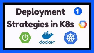 Deployment Strategies in Kubernetes | #1 | K8s Primer | Tech Primers
