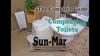 Sun-Mar's Self-Contained Composting Toilets - Featuring Sun-Mar Excel