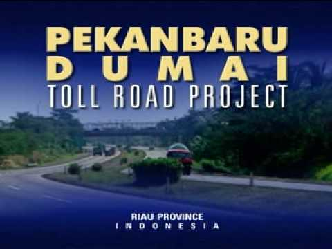 RIAU PROVINCE INDONESIA - TOLL ROAD PROJECT